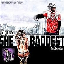 She Da Baddest (feat. Super Jay) [Explicit]