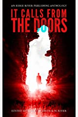 It Calls From the Doors Kindle Edition
