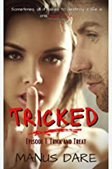 Tricked: Trick and Treat Kindle Edition