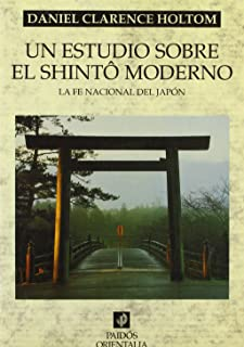 Un estudio sobre el shinto / A Study of Shinto: La Fe Nacional Del Japon / National Faith of Japan (Spanish Edition)