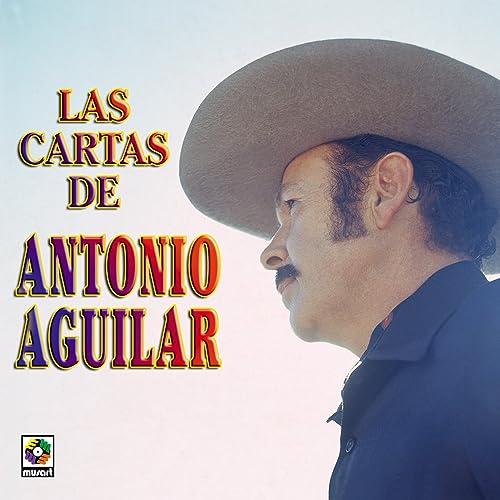 Las Cartas De Anotnio Aguilar by Antonio Aguilar on Amazon ...