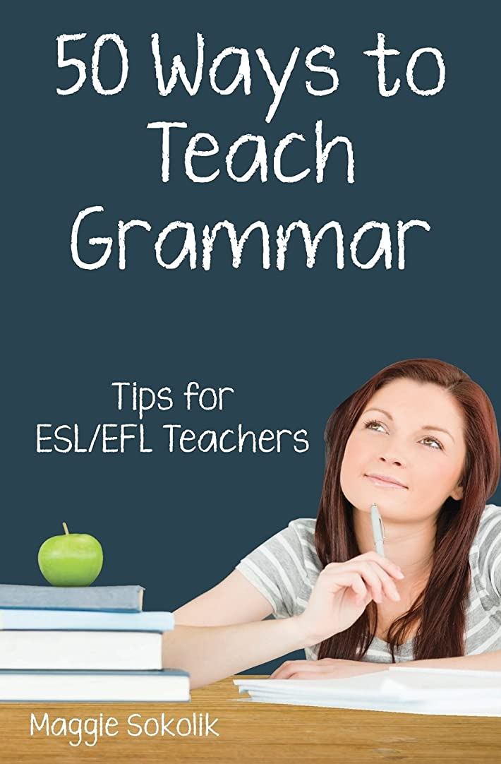 キャンペーンアヒル広告主Fifty Ways to Teach Grammar: Tips for ESL/EFL Teachers