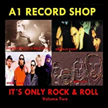 A1 Record Shop - It's Only Rock & Roll Volume Two