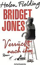 Bridget Jones - Verrückt nach ihm: Die Bridget-Jones-Serie 4 - Roman (German Edition)