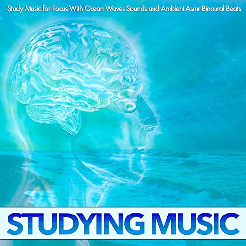 Study Music for Focus With Ocean Waves Sounds and Ambient