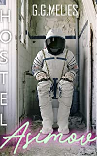 HOSTEL ASIMOV: Donde las metáforas se hacen realidad.