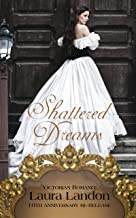 Shattered Dreams: Tenth Anniversary Edition