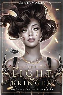 The Light Bringer: God & Monsters Book Three