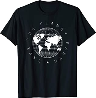 Save the planet earth, Science Shirt for Men and Women
