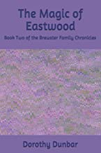 The Magic of Eastwood (The Brewster Family Chronicles)