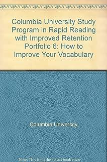 Columbia University Study Program in Rapid Reading with Improved Retention - Portfolio 6: How to Improve Your Vocabulary