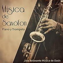 Música de Saxófon, Piano y Trompeta – Instrumental y Romantico, Smooth Lounge Jazz