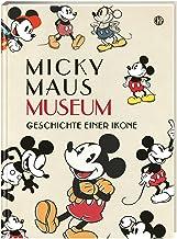 Disney Micky Maus Museum: Die Geschichte einer Ikone | Großformatiges Hardcover - ideal als Geschenk oder für die eigene S...