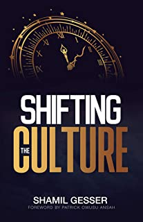 Shifting The Culture (English Edition)