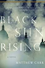 Black Sun Rising: A Novel