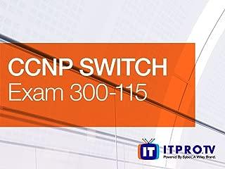 CCNP SWITCH (Exam 300-115)