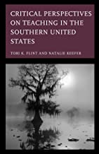 Critical Perspectives on Teaching in the Southern United States