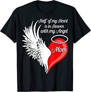 Mom Half My Heart Is In Heaven With My Angel T-Shirt