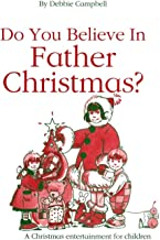 Do You Believe in Father Christmas