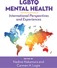 LGBTQ Mental Health: International Perspectives and Experiences (Perspectives on Sexual Orientation and Diversity)