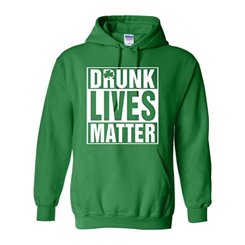 All Things Apparel ST. Patricks Day Drunk Lives Matter Unisex Hoodie