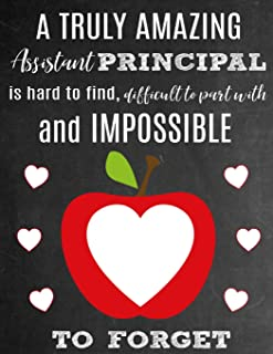 A Truly Amazing Assistant Principal Is Hard To Find, Difficult To Part With And Impossible To Forget: Thank You Appreciation Gift for School Assistant ... | Diary for World's Best Assistant Principal