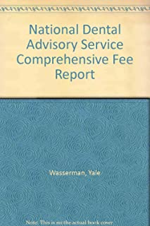 National Dental Advisory Service Comprehensive Fee Report