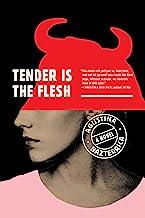 Tender Is the Flesh PDF