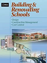 Building and Renovating Schools: Design, Construction Management, Cost Control (RSMeans)