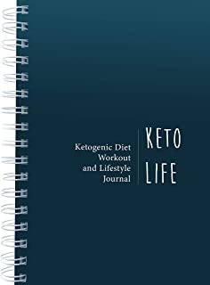 Keto Lifestyle Journal for Fitness Tracking, Diet Planning & Introspection. Log Your Exercise Routines, Macro Nutrients & Daily Processes to Achieve Your Goals