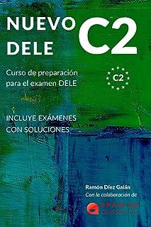 NUEVO DELE C2: Preparación para el examen. Modelos completos del examen DELE C2