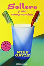 Soltero y sin compromiso/ Mr. Commitment (Best Seller) (Spanish Edition)