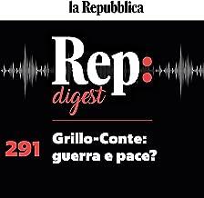 Grillo-Conte: guerra e pace?: Rep Digest 291