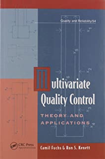 Multivariate Quality Control: Theory and Applications