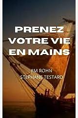 Prenez votre vie en mains (French Edition) Kindle Edition