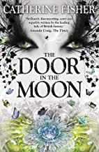 Shakespeare Quartet: The Door in the Moon: Book 3