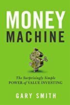 Money Machine: The Surprisingly Simple Power of Value Investing