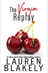 The Virgin Replay (Rules of Love Book 3) Kindle Edition