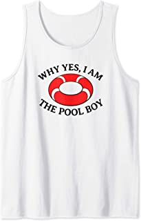Mens Why Yes I Am The Pool Boy Funny Swimming Accessories Gift Tank Top