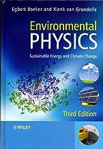 [(Environmental Physics : Sustainable Energy and Climate Change)] [By (author) Egbert Boeker ] published on (October, 2011)