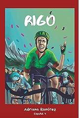 RIGO (Spanish Edition) Kindle Edition