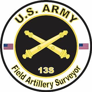 Military Vet Shop U.S. Army MOS 13S Field Artillery Surveyor Window Bumper Sticker Decal 3.8