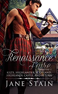 Renaissance Faire: Kilts, Highlander, Scotland, Highlands, Castle, and Return (Dall and Emily Book 1)