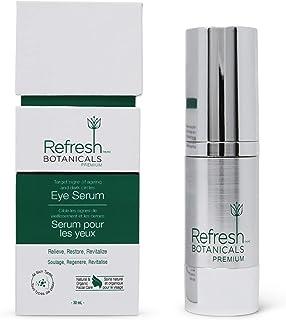 Refresh Botanicals PREMIUM Natural Eye Serum | Dark Circles | Puffy Eyes | Eye Bags | Large Size - 30 ml | Made in Canada