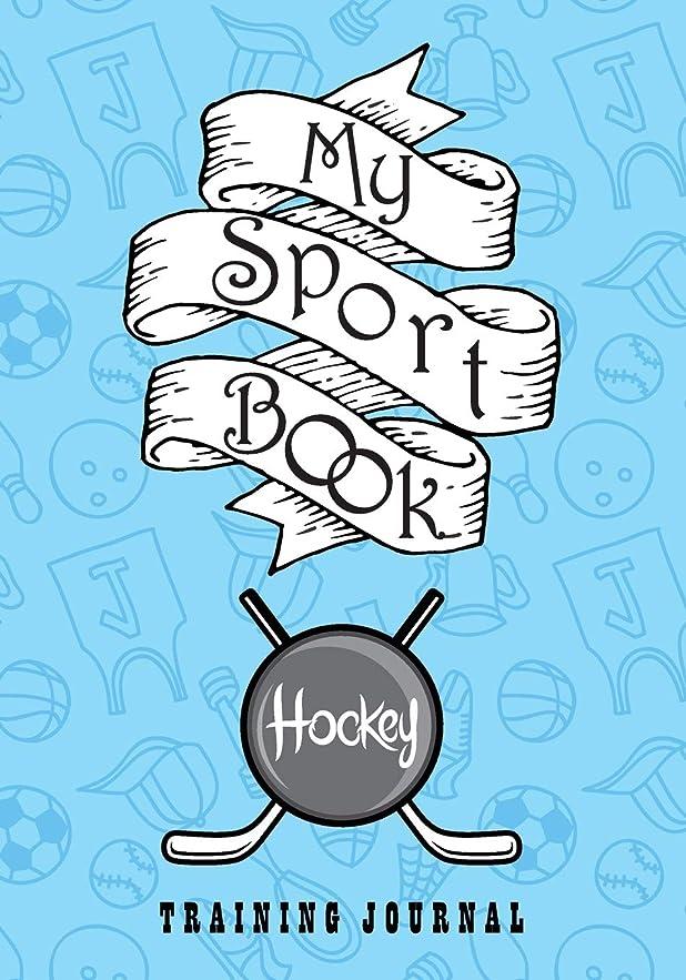タバコオートメーション現実My sport book - Hockey training journal: 200 pages with 7