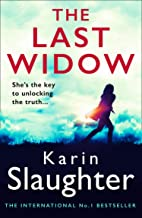 The Last Widow: A gripping suspense crime thriller from the No. 1 Sunday Times fiction best seller (The Will Trent Series,...