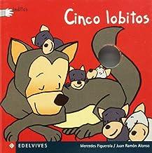 Cinco lobitos (Deditos) (Spanish Edition)