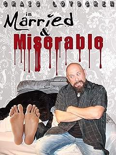 Craig Loydgren's Married & Miserable