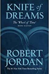 Knife of Dreams: Book Eleven of 'The Wheel of Time' Kindle Edition