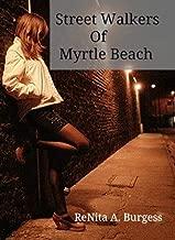 street walkers myrtle beach